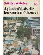 A piacbefolyásolás korszerű módszerei - Szöllősy Szabolcs