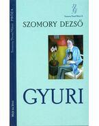 Gyuri - Szomory Dezső