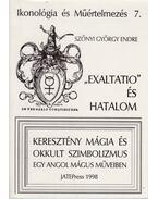 Exaltatio és hatalom - Szőnyi György Endre