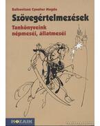 Szövegértelmezések - Balkovitzné Cynolter Magda