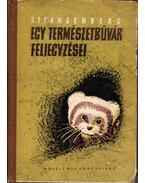 Egy természetbúvár feljegyzései - Szpangenberg, J. P.