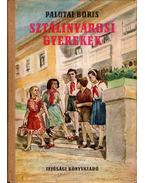 Sztálinvárosi gyerekek - Palotai Boris