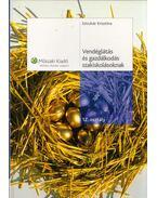 Vendéglátás és gazdálkodás szakiskolásoknak 12. osztály - Sztruhár Krisztina