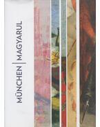 Magyar művészek Münchenben 1850-1914 - Szücs György