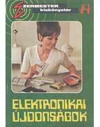 Elektronikai újdonságok - Szűcs József
