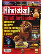 Hihetetlen! magazin 2014. július - Szűcs Róbert (főszerk.)