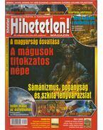Hihetetlen! magazin 2016.szeptember XVI. évfolyam 9. (179.) szám - Szűcs Róbert