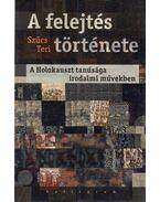 A felejtés története - Szűcs Teri
