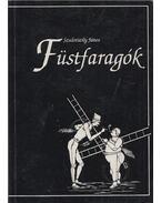 Füstfaragók (dedikált) - Szulovszky János