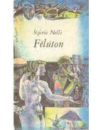 Félúton - Szűrös Nelli