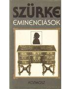 Szürke eminenciások - Szvák Gyula