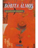 Bóbita álmos - T. Aszódi Éva