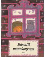 Második meséskönyvem - T. Aszódi Éva