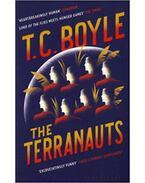 The Terranauts - T.C. Boyle