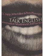 Talk English - T. C. Jupp, John Milne, Piers Plowright