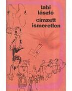 Címzett ismeretlen - Tabi László