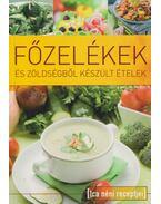 Főzelékek és zöldségből készült ételek - Tábori Ilona