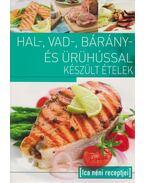 Hal-, vad-, bárány-, és ürühússal készült ételek - Egytálételek - Tábori Ilona