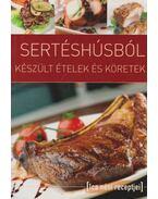 Sertéshúsból készült ételek és köretek - Tábori Ilona