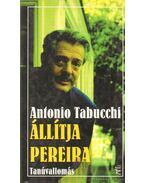 Állítja Pereira - Tabucchi, Antonio