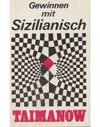 Gewinnen mit Sizilianisch - Taimanow, Mark