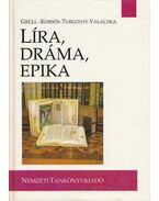 Líra, dráma, epika (dedikált) - Takács Edit, Grüll Tibor, Korsós Bálint, Turgonyi Zoltán, Valaczka András