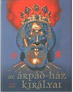 Az Árpád-ház királyai - Takács Erika