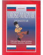 Orosz-magyar, magyar orosz zsebszótár - Takács Erika