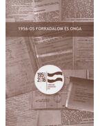 1956-os forradalom és Onga - Takács László