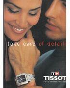 Take Care of Details - Tissot