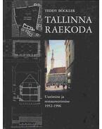 Tallinna Raekoda - Teddy Böckler