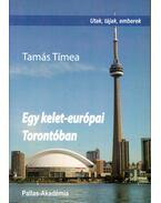 Egy kelet-európai Torontóban - Tamás Tímea