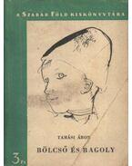 Bölcső és bagoly - Tamási Áron