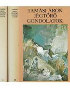 Jégtörő gondolatok I-II. kötet - Tamási Áron