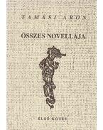 Tamási Áron összes novellája (első kötet) - Tamási Áron