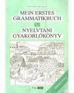 Mein erstes Grammatikbuch / Nyelvtani gyakorlókönyv 1 - Tamássyné Bíró Magda
