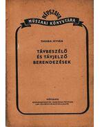 Távbeszélő és távjelző berendezések - Taraba István