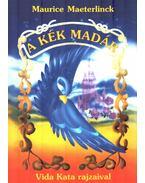 A kék madár - Tarbay Ede, Maeterlinck, Maurice