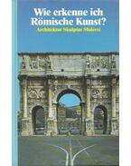 Wie erkenne ich Römische Kunst? - Tarella, Alda