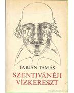 Szentivánéji Vízkereszt - Tarján Tamás