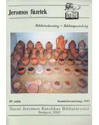Jeromos füzetek 49.szám - Tarjányi Béla