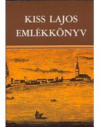 Kiss Lajos Emlékkönyv - Tárkány Szűcs Ernő, Dömötör János
