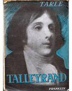 Talleyrand - Tarle, J.