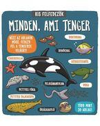 Kis felfedezők - Minden, ami tenger - Tascha Percy, Baxter (Szerk.)