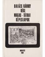 Régi tátrai képeslapok - dr. Balázs Károly