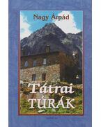 Tátrai túrák - Nagy Árpád