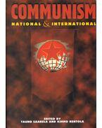 Communism: National and International - Tauno Saarela, Kimmo Rentola
