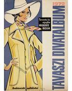 Tavaszi divatalbum 1972 - Hegedűs Ibolya
