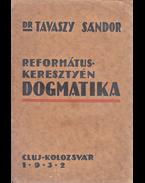 Református keresztény dogmatika. - Tavaszy Sándor