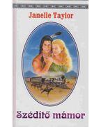 Szédítő mámor - Taylor, Janelle